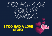 I Too Had A Love Story PDF Download